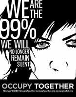 We are the 99% we will no longer remain silent, occupy together