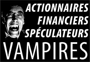 Affiche, Actionnaires, financiers, spéculateurs vampires