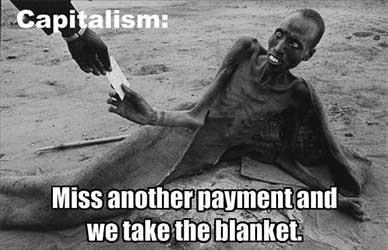 Miss another payment and we take the blanket.