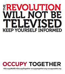 The revolution will not be televised, keep yourself informed